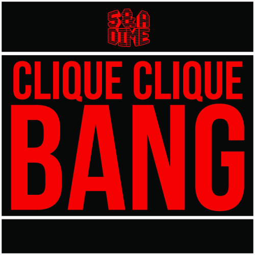 Excision, Datsik & Candyland ft Big Sean - Clique Clique Bang! (5 & A Dime Bootleg) askmeaboutmymusic