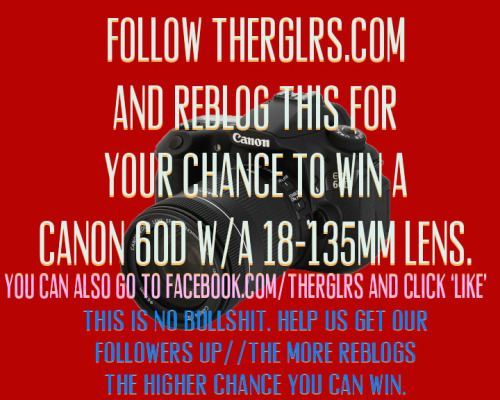 THE REGULARS CAMERA CONTEST: WIN A CANON 60D W/ A 18-135MM LENS. SERIOUS INQUIRY-GUIDELINES BELOW. FOLLOW http://theRGLRS.com tumblr before our official site is launched. REBLOG THIS PICTURE AND TAG #theREGULARS in it. (YOU CAN REBLOG AS MANY TIMES A DAY) ANYONE CAN WIN. ALSO AN ADDED BONUS TO YOUR COOLNESS WOULD BE TO GO TO http://facebook.com/theRGLRS AND CLICK 'LIKE' & FOLLOW US ON TWITTER @theRGLRS YOU CAN SWAG YOURSELF OUT AND GET A BETTER CHANCE! THE MORE YOUR NAME POPS UP AND WE SEE THE MORE CHANCE YOU CAN GET THIS CAMERA.  GET TA REBLOGGIN AND DONT EVER SLEEP. THE WINNER OF THE CONTEST WILL BE RELEASED WITH OUR 1YR SHIRT PROMO VIDEO ON HOLLOWEEN!!! FUCK WITH US!