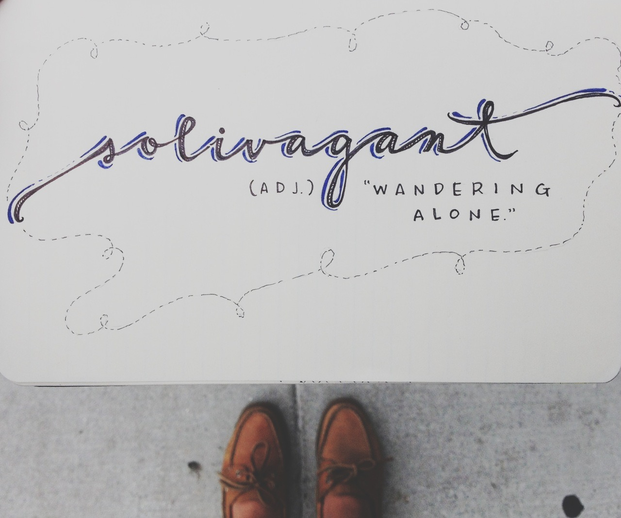 "A fun addition to your vocabulary.  Solivagant - ""wandering alone"" Day 19."