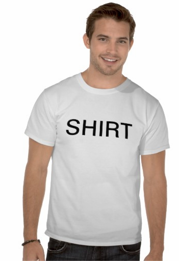nayx:  a shirt that says shirt on it