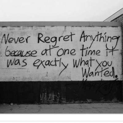 #no #regrets