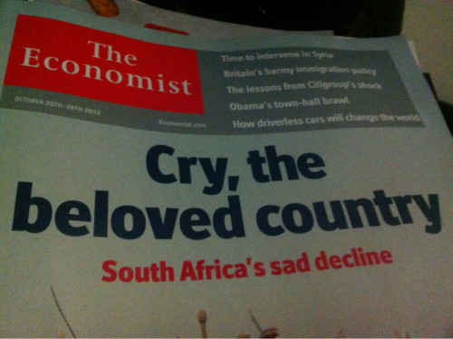 The Economist declares South Africa is going backwards - enough to make me cry