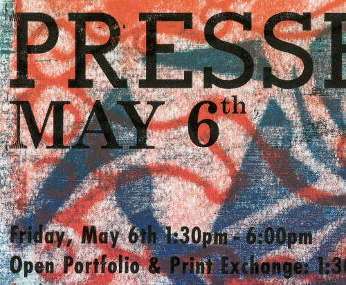 Pressed Event Poster: Printmaking Open HouseWilliam NussbaumLetterpress (stratography/metal type)Spring 2011Variable Edition of 60 This was the event poster for a printmaking open house that I organized for the University of Idaho's printmaking classes. It's a three layer print that I changed the rainbow roll color half-way through. This was one variation. One location that I put this poster up, the print disappeared within the day. I put a second one up that also disappeared. Take it as a compliment I guess.