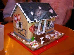 heddy1:  Gingerbread Crack House.