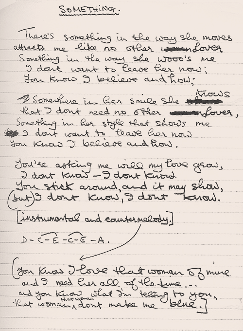 "bloody-scallywag:  George Harrison's handwritten lyrics for ""Something""."