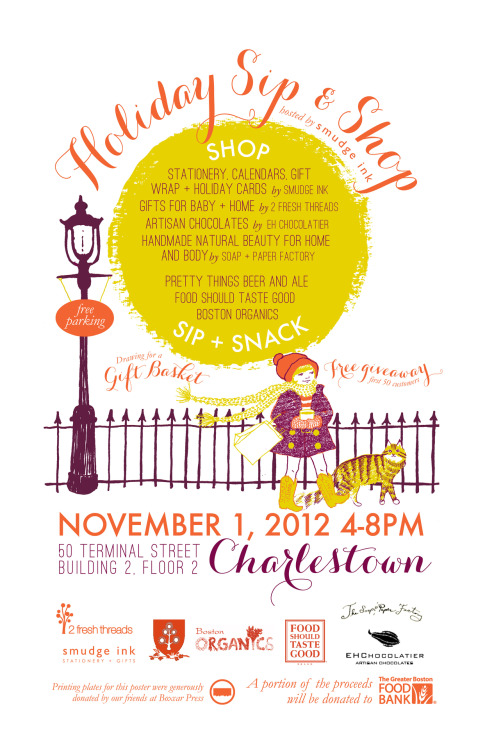 Join us at the annual Sip & Shop on November 1 in Charlestown, MA! Get a jumpstart on your holiday shopping (can you believe it's that time already??) with our chocolates and goodies from Smudge ink, 2FreshThreads, and Soap & Paper Factory. Also- enjoy beer and snacks from Pretty Things Beer & Ale and Boston Organics. Hope to see you there!