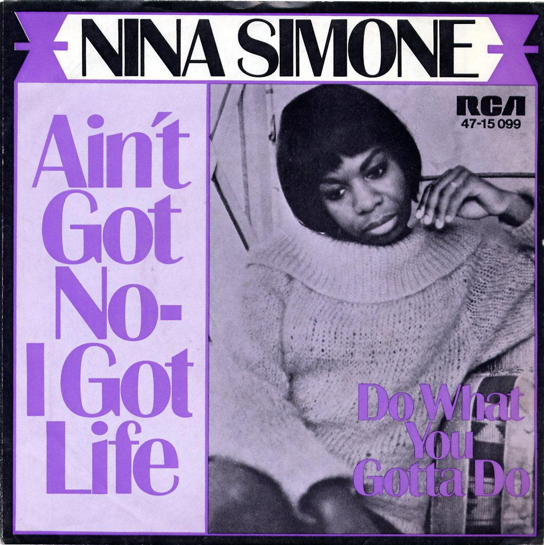 Ain't Got No… I Got Life, 1968by Nina Simone
