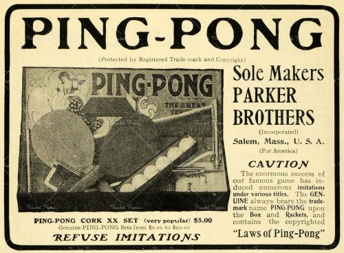 "~ Parker Brothers Ping-Pong, 1902via Vintage Ads LiveJournal""REFUSE IMITATIONS"""