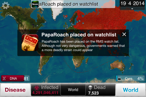"boss▲battle Review - Plague Inc. (iOS) There aren't many games you win by killing every single person on earth. NdemicCreations is not the first to hit upon the concept, but it is very possible James Vaughan — the guy behind the game — is the first to hit upon it so cleverly with Plague Inc. ""Clever"" because there's a lot of strategy that goes into winning, more than might seem possible since the game takes place on a mostly static image of a map of the world. (And don't be fooled) You start by naming your disease, picking a country to infect, and collecting DNA points as it spreads around more and more. Do you want to infect Egypt first? China? Canada? First-world countries have more money at their disposal to develop a cure, so that's something to consider when you plant your contagious flag. Also: What's the climate like in that country? How many airports does it have? Is it landlocked? Once you've selected a landmass to start at, you use DNA points to evolve your disease's lethality, contagiousness, and how easily detected it is. There's also a news ticker alerting you to current events, which sometimes can be exploited to make your disease even more widespread — the Olympics are like the great medal-dispensing meetup for infectious diseases because lots of people come from all over there and then come back home.  As your condition pops up more and more in the news, countries around the world will attempt to develop a cure, which you can squash by changing your disease's evolution and also poking blue vials that pop up over different areas on the map. It's the only aspect of the game that feels ""gamey,"" but everything else, really, is seamless and makes for an experience as viral as the illnesses you're trying to kill everyone with. Never before has a little worldwide genocide felt so harmless and fun. David Wolinsky is a guy with a computer who writes about games and computers and guy-things for Maxim, BuzzFeed, and Games Computers Guy-Things Magazine. He tweets about all that and chewy molasses candies here, and also wildly inaccurate facts about cats (cat facts) here."