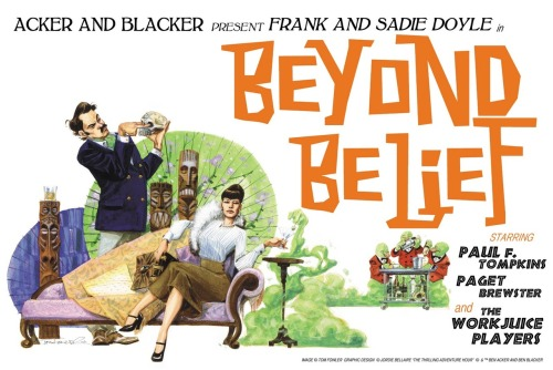 "FREE COMEDY! *CLINK* THE THRILLING ADVENTURE HOUR #93 BEYOND BELIEF: ""The Haunting of Howie Schroeder"" Frank and Sadie are back and drunker than ever. Starring Paul F. Tompkins & Paget Brewster as those married mediums, Frank & Sadie Doyle. With special guests Colin Hanks, Rider Strong, and James Urbaniak. ALSO: The first goal of the Kickstarter campaign has been reached! The Thrilling Adventure Hour deluxe graphic novel will soon be a reality. Next up: an original web series starring The WorkJuice Players?! You can help make it happen! Artwork: Tom Fowler"