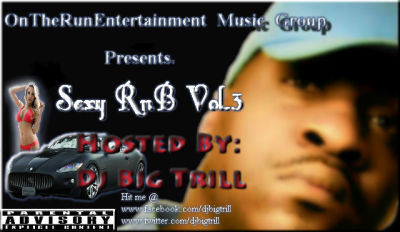 Sexy Rnb Volume 3 (Comin Soon)….. Check out Volume 2 of The Sexy Rnb.  follow me @ www.twitter.com/djbigtrill fan me @ www.facebook.com/djbigtrill watch videos @ www.youtube.com/djbigtrill download mixs @ www.hulkshare.com/djbigtrill www.soundcloud.com/djbigtril