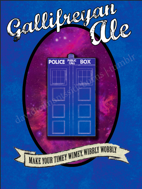 Gallifreyan Ale  Make Your Timey Wimey, Wibbly Wobbly  Posters, iPhone Cases, Cards here.