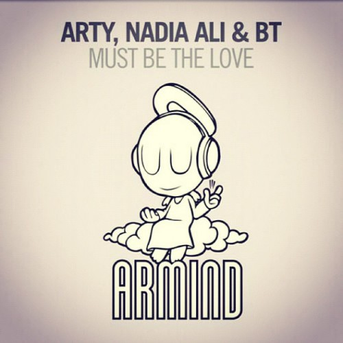 Wake up… Trance time! #arty #bt #must #be #the #love #trance #music #feeling #good #nadia #ali