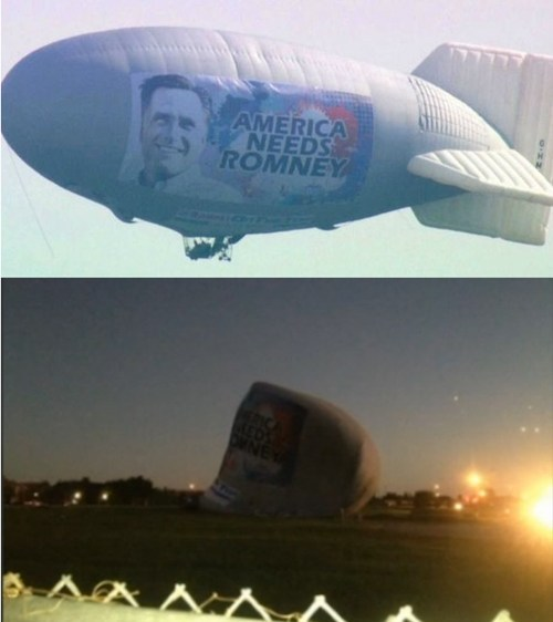 "Romney Blimp Crahs-And-Burn of the Day: You can't make this up — an ""America Needs Romney"" blimp crash-landed Sunday in a heavily Democratic area of Florida. Rumor has it that all it needed was more hot air. [atlanticwire]"