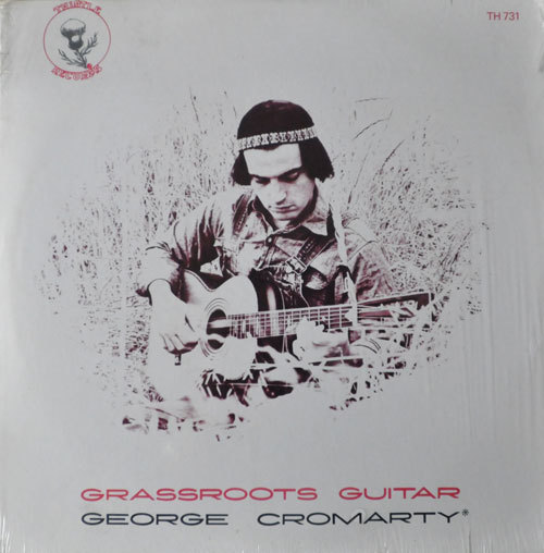 solarflares:  George Cromarty – Grassroots Guitar - A million thanks to the folks at Root Blog.