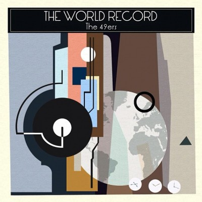The official artwork for The 49ers' 5th album - The World Record. November 21, 2012!!!