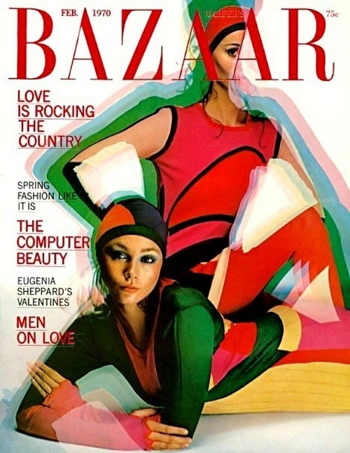 "superseventies:  Bazaar cover, February 1970. Photo by Hiro.  the year, the month i was born: ""Love Is Rocking The Country"" damn straight."