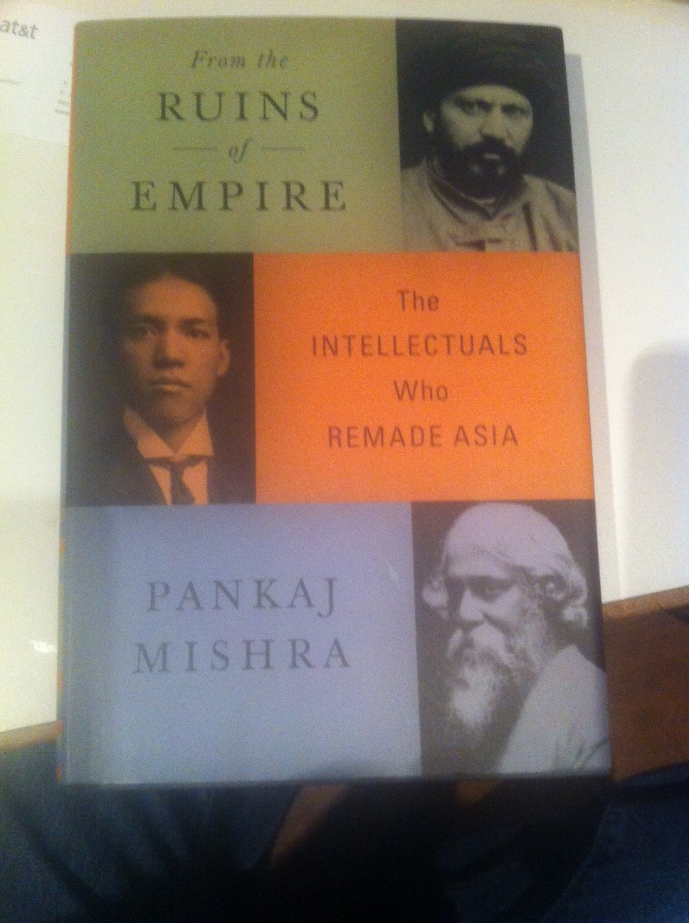 Reading From The Ruins of Empire by Pankaj Mishra, a tonic to counter tonight's Foreign Policy Debate