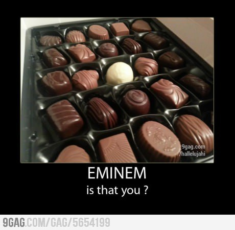 9gag:  Eminem is that you?