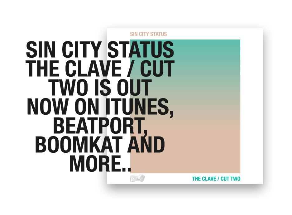 SIN CITY STATUS - THE CLAVE EP (PGR009) IS OUT ON PARTY GUY RECORDS.