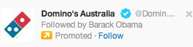why does barack obama follow dominos australia via lolsofunny=)