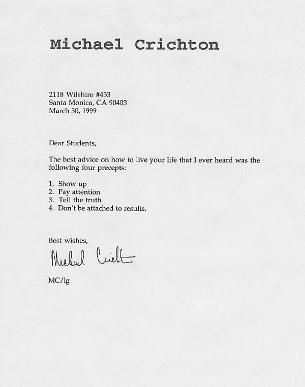 Michael Crichton's letter to students, via Letters of Note. He would have been 70 today, and is one the major reasons why I started writing fiction.