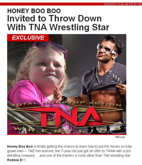 Holla for that dolla - Robbie E has offered to train Honey Boo Boo. Could we see a Gut Check challenge between her and Garrett Bischoff? Check out the full story from TMZ. For what it's worth, our money would be on HBB.