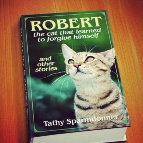Robert the Cat Forgave Himself He finally came to grips with his part in the Vietnomnom War.
