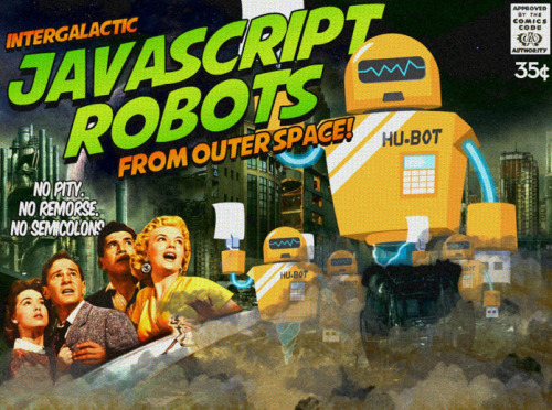 Intergalactic Javascript Robots from Outer Space
