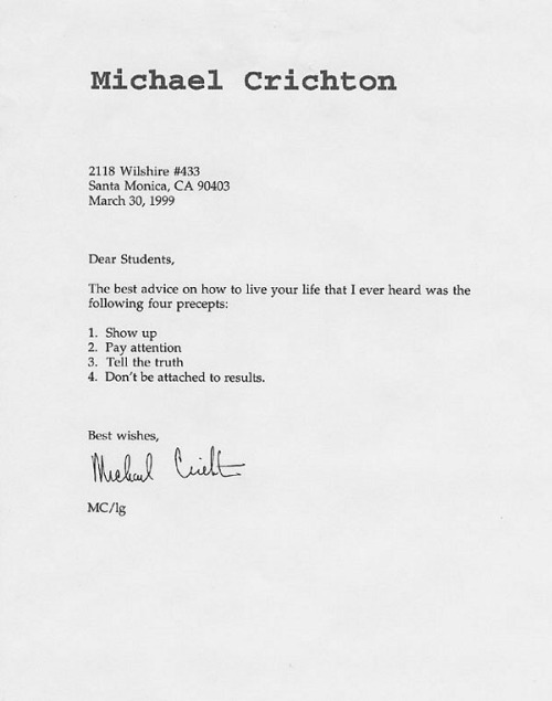 Michael Crichton was born on this day in 1942. His advice to students in a 1999 letter.  via Letters of Note
