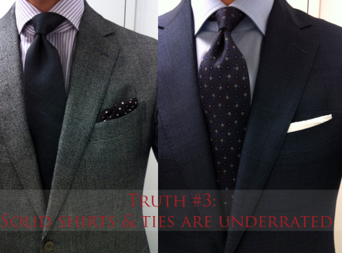 Truth #3: Solid Shirts & Ties Are Underrated. When we're building our wardrobes, we tend to buy the more unique items — whether it's the Hermès tie with elephants or Brooks Brothers dress shirt with blue and green stripes. For beginners, it's much easier to make combinations with striped shirts & solid ties and vice-versa. You will also notice solids allow you to create a variety of different looks and combinations. When building up your wardrobe, it's essential to cover the basics first. We recommend you start with  the following: Solid Shirts: White, Cream, Light blue, and French Blue Solid Ties: Brown, Navy, and Burgundy  With Style, RT