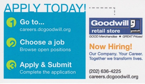 Go to careers.dcgoodwill.org  to apply!