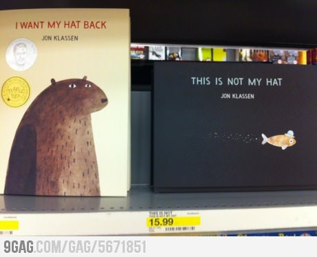 9gag:  I want my hat back   Like.