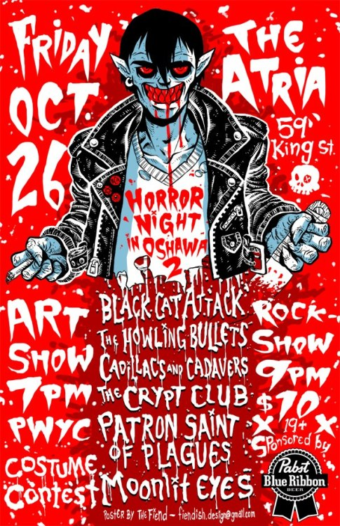 The night before our Halloween show, we're playing an all horror rock gig in Oshawa. A very cool lineup.