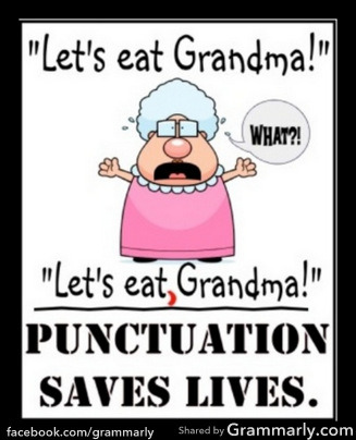 grammarlyblog:  An oldie, but a goody.   So true. Don't forget your punctuation! :D