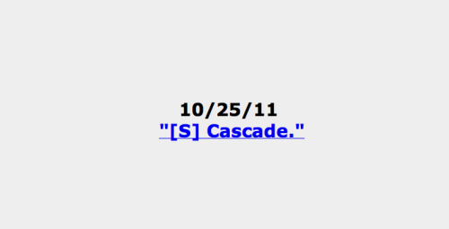 "Happy Birthday ""[S] Cascade.""  An entire year old you are today."
