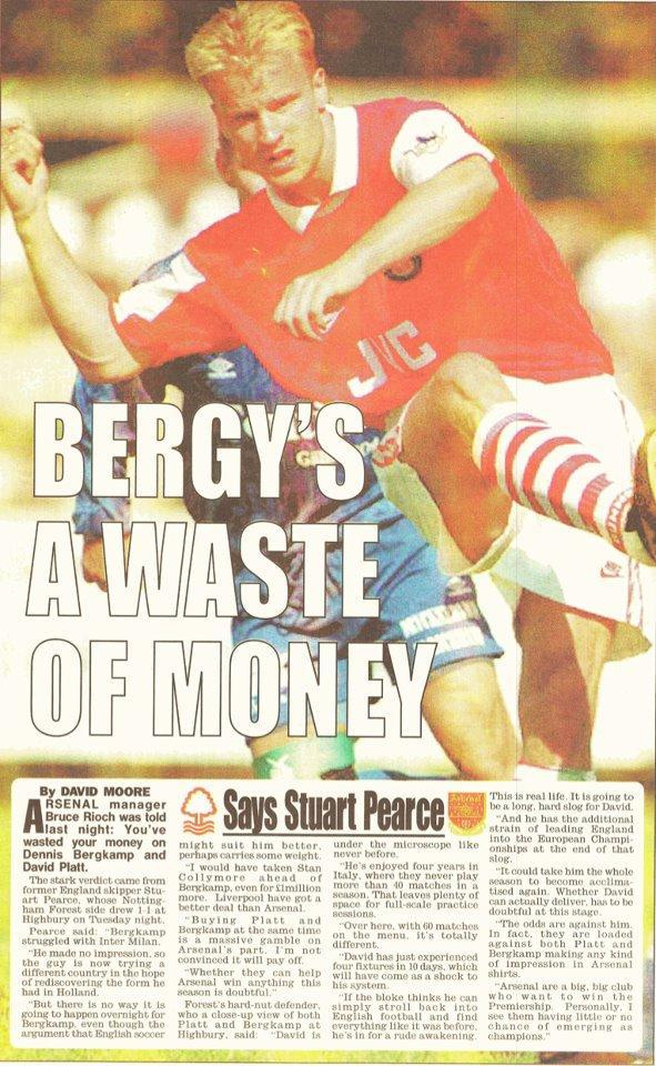 """Bergkamp's a waste of money."""