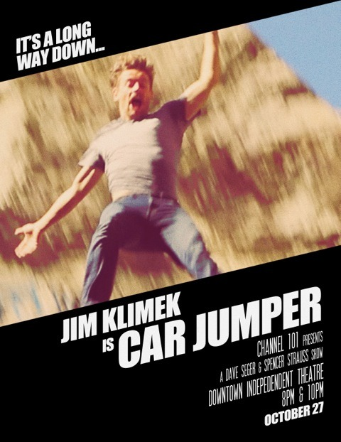 davidseger:  CAR-JUMPER 4: THE FALL This Saturday night at Channel 101 Fugitive-Style poster by STARLINE  This is amazing!  Starline, you're the best!