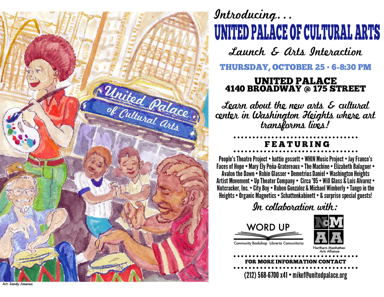 @UPArts_NYC Launch/Arts Interaction  Thursday, October 25 from 6:00-8:30pm At The United Palace, 4140 Broadway at W. 175th Street