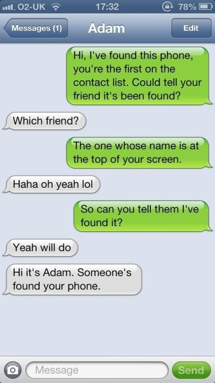 funnyordie:  Identifying Idiots One Lost Phone at a Time Found: one phone, one dummy.  What even?!  Dumb fuck!  Hahaha