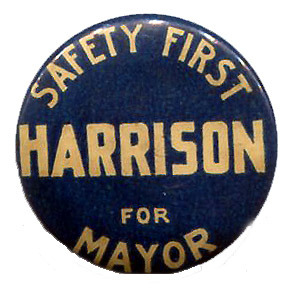 'Tis the season for election ephemera. This little button is for a mayoral race in Chicago, and that's where it gets tricky… First off, there were two Mayor Harrisons. If you've read Devil in the White City you know all about the first Mayor Harrison and how he was assassinated during the final days of the Columbian Exposition in 1893. Looking at the style of this pin I seriously doubt it came from his era.  That leaves his son. While he was technically a Jr. he didn't use that suffix in office. As for which term, well that too is hard to say. He was elected to 5 terms. And if that wasn't confusing enough, the length of terms changed from 2 years to 4 for his last term. That last term started in 1911 (which is also the first time Chicago held a primary). On top of that, my politically active ancestors knew Mayor Harrison, one of which was of course the Alderman. I looked for examples of Harrison's campaign slogans but to no avail. So while I can't tell for certain which year this came from it does have a look that makes me lean towards his last in 1911. What do you think?