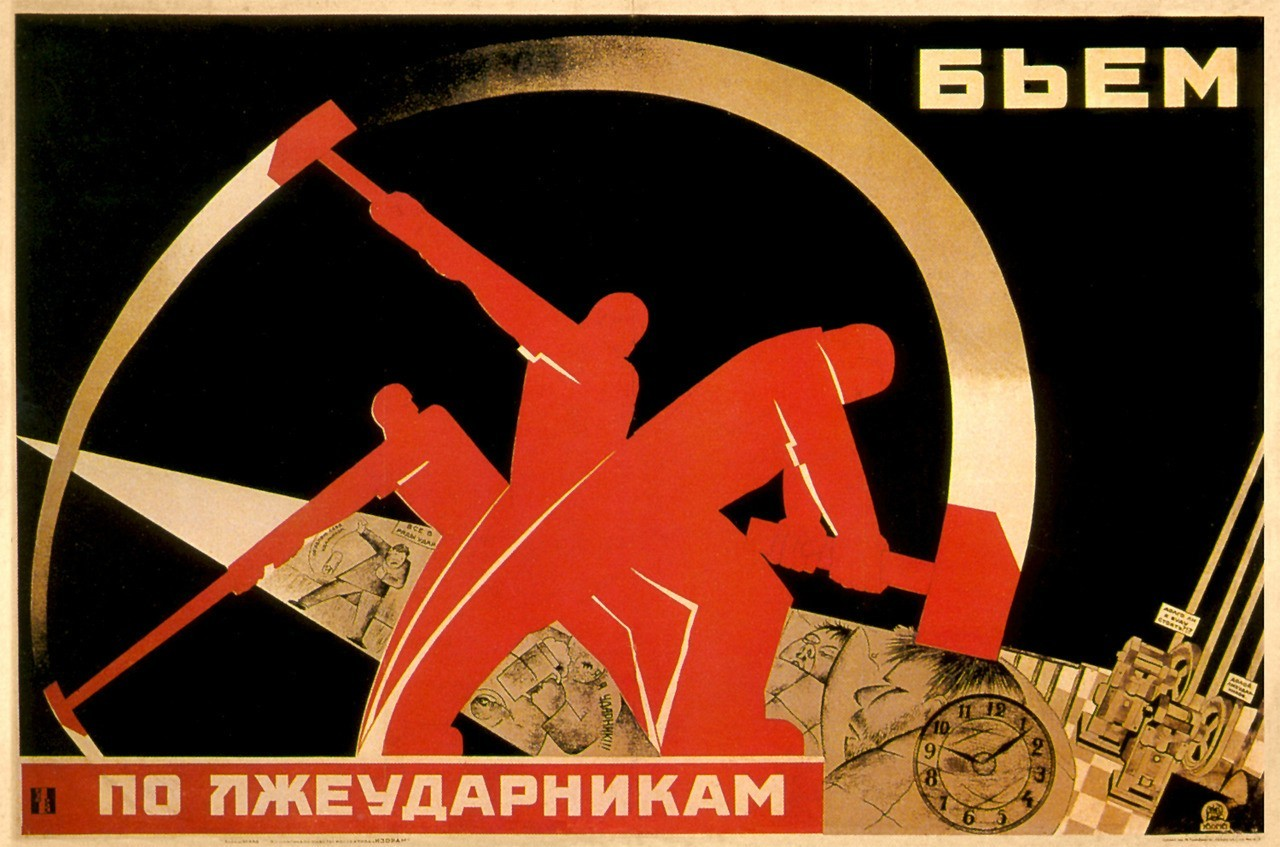 "collective-history:  ""We smite the lazy workers."" (Soviet Union, 1931)"