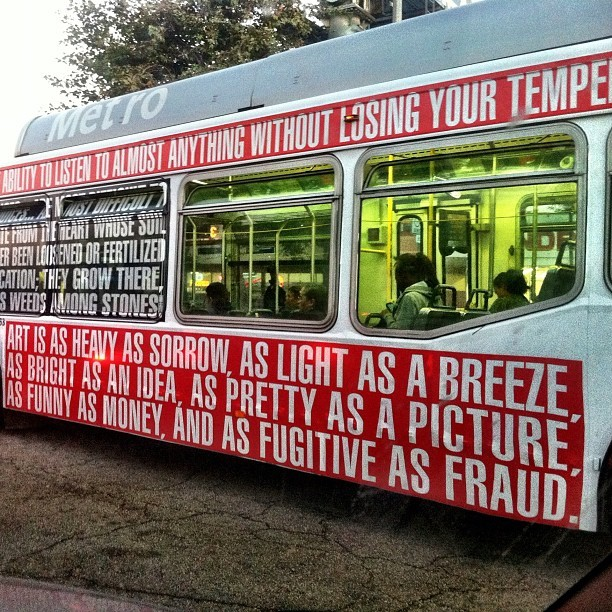 hydeordie:  Barbara Kruger bus spotted on Venice Blvd.  I hope I catch a Kruger bus the next time I'm in town.