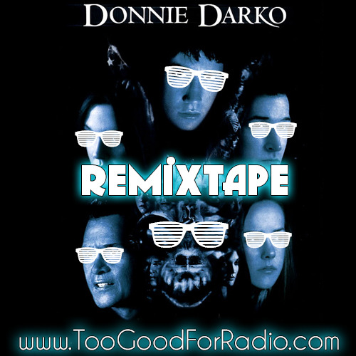 DOWNLOAD THE 10 BEST DONNIE DARKO REMIXES