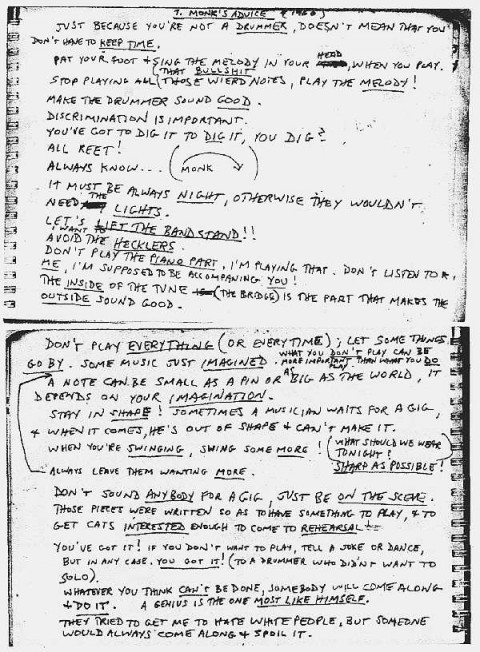 Thelonious Monk's Advice  You got to dig it to dig it, you dig?