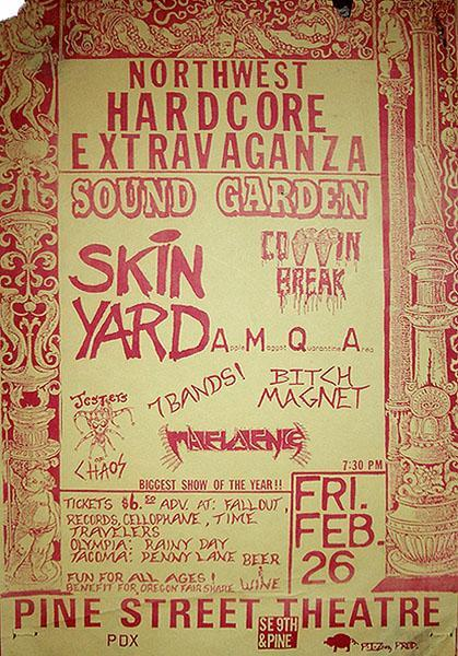Poster for Soundgarden, Skin Yard, Coffin Break, Bitch Magnet, et al., at Portland's Pine Street Theatre, February 26, 1988
