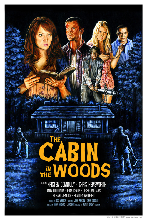 fuckyeahmovieposters:  The Cabin in the Woods by Blain Hefner