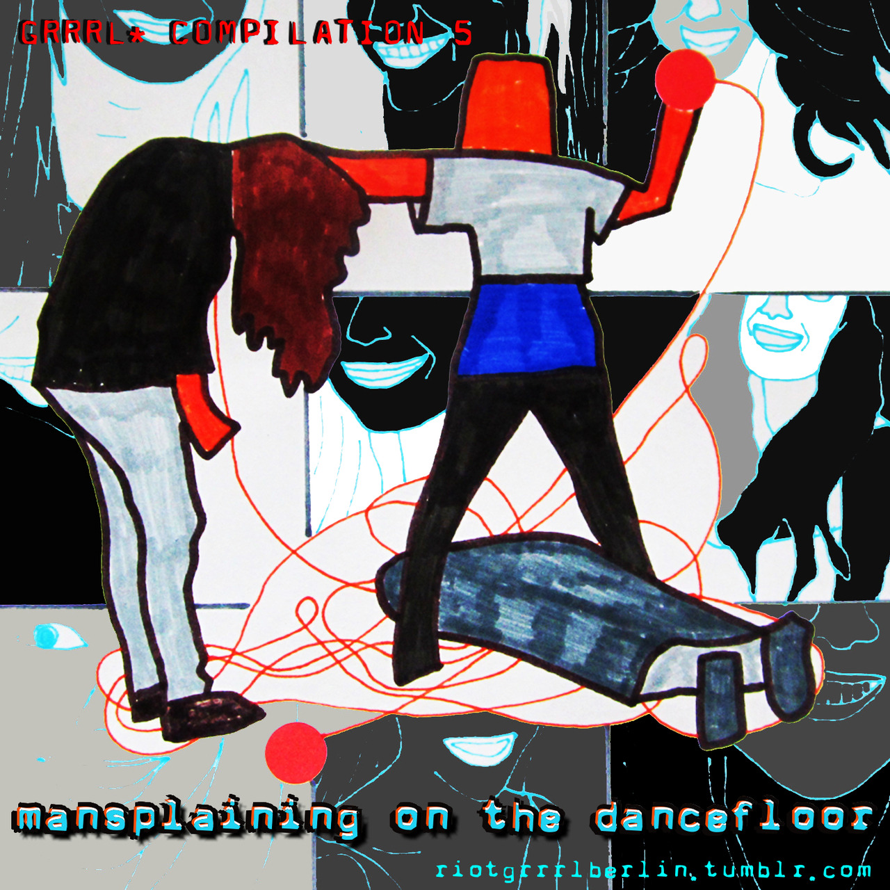 riotgrrrlberlin:  here we go!!! RGBC05 [MANSPLAINING ON THE DANCEFLOOR] UP NOW!!! FREE DOWNLOAD!! plz spread the word ♥PLAYLIST: (alphabetical)4PROPRI8 - Road Trip  A Spoon Called Phranc-Bloody Knowledge  Aivery-You Got Lost  Ana Trash (aka Boom Boom Trash)-Full of Shit  Cat Bear Tree-Crayons  Daisied-Cannibal Eye  Dead by Pregnancy-Sexism  Doll Fight!-Plastic Revolution  Drained Glory-Terminal  Factory Acts-Stock Exchange Fred and Bob-Lady  G.U.T.S.-SuperSHE  in_stereonuts-No, This Song Is Not About You  Kisston-Femme  Lilidollrage-Goddess Of Nothing  Louise Distras-The Hand You Hold  Luise Pop-Fast And Frightening  Mean Bikini-Sick Of Love  Mistress Distress-Shut Up And Die  Molasses-No Weaker A Being  Psy'Aviah-On My Own  Punc(ke-Ritam Kaosa  Salto Nel Buio-La Paura Non Trionfeà  Secondhand Underpants-Get in the Car  See The Train, It's Yours-The Dream Machine  Sick Sad World-Microwave Cakes  Squid-Leave us alone  The Bloody Muffs-Yoink!  The Boys-Stripper  The Cryptics-Bluebell  Tittenbonus-666 Kisses  V For Vagina - Les Filles De Bikini Kill (You Are Not The Queen Of My Neigbourghood)  Vague-à-bonde-Evolved  Verveine-Wild Recording  ШАПКА!(Schabka!)-ПОИДТЕ ДОМОЙ (Poiditje damoi) RIOT GRRRL BERLIN: ALL FREE GRRRL* COMPILATIONSRIOT GRRRL BERLIN TUMBLRRIOT GRRRL BERLIN FACEBOOKRIOT GRRRL BERLIN TWITTER HOW TO SUBMIT (COVER & MUSIC) RIOT GRRRLS* on FACEBOOK:Riot Grrrl Hamburg Riot Grrrl Bielefeld Riot Grrrl Ruhrgebiet Riot Grrrl Tübingen Riot Grrrl Würzburg Riot Grrrl Frankfurt/M Riot Grrrl Grrrlmany Riot Grrrl Vienna Riot Grrrl Filmtage Wien Riot Grrrl Paris Riot Grrrl Lisbon Riot Grrrl Glasgow Riot Grrrl Edinburgh Riot Grrrl Kuching (Malaysia) Rior Grrrl Brasil Riot Grrrl Paraguay Riot Grrrl UK (01) Riot Grrrl UK (02)  Riot Grrrl Birmingham Grrrl Army Seattle Riot Grrrl Jacksonville Riot Grrrl Los Angeles Riot Grrrl LA Riot Grrrl Philadelphia  Riot Grrrl San Fransisco  Riot Grrrl Ventura County Riot Grrrl FlintRiot Grrrl Madison  Riot Grrrl Ie  Riot Grrls NYC Riot Grrrl Adelaide Riot Grrrls United Riot Grrrl OnlineRiot Grrrl Scouts and-AlliesRebel Grrrl Italiana Riot Grrrls looking 4 bandsFat Grrrl ActivismTrans Grrrl Riot GirlVIRUS/grrrlVIRUS