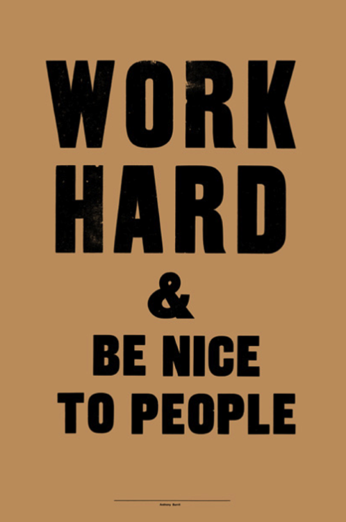 More Anthony Burrill - so true!