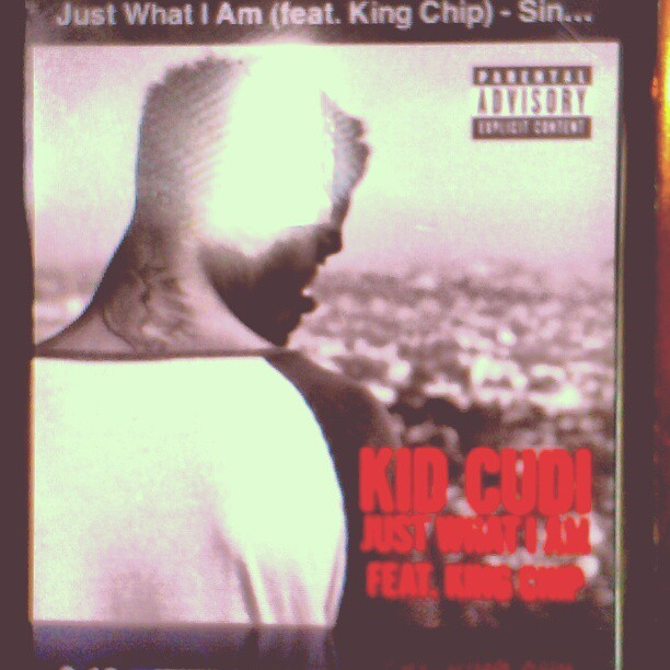 Just what I am - kid cudi ft king chip